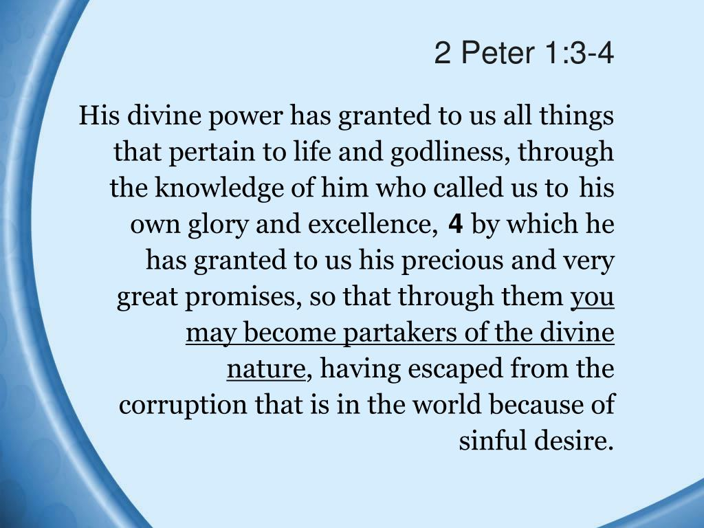 2 Peter 1:3-4