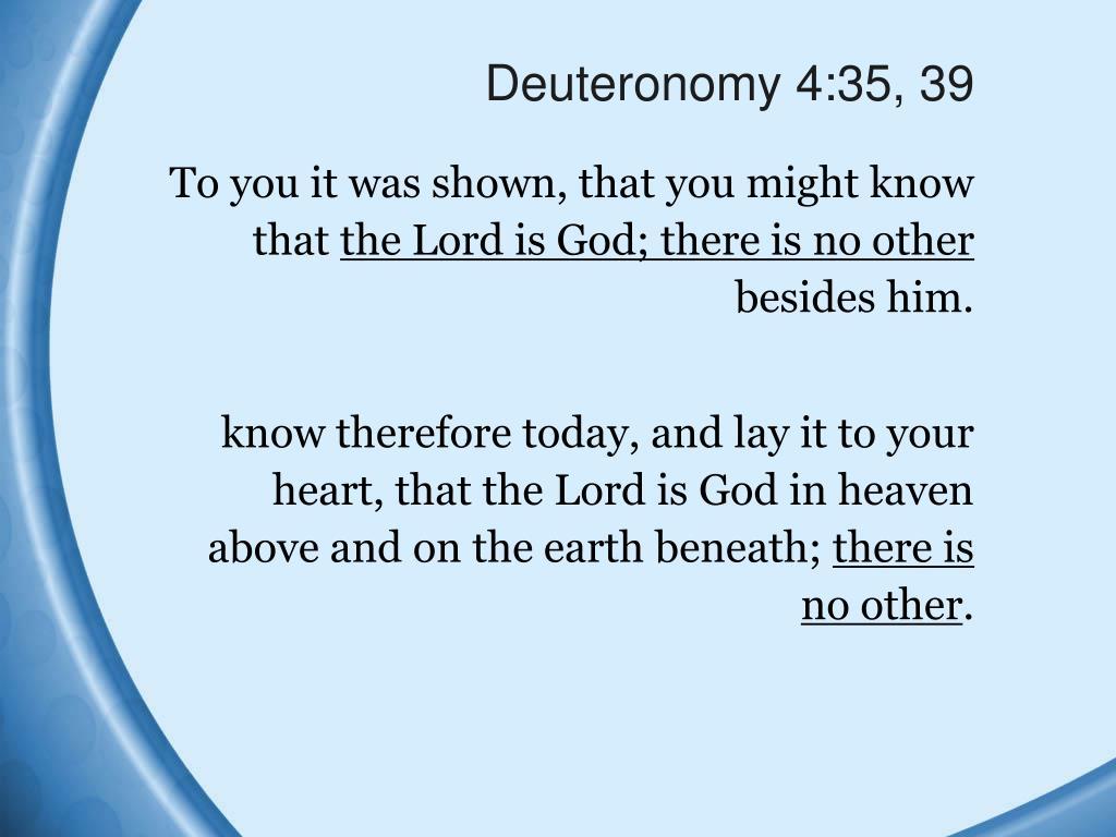 Deuteronomy 4:35, 39