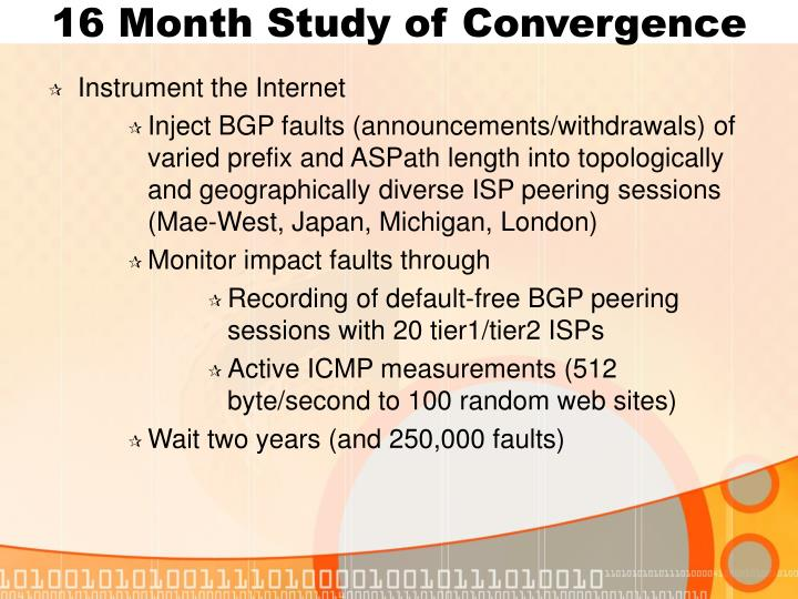 16 Month Study of Convergence