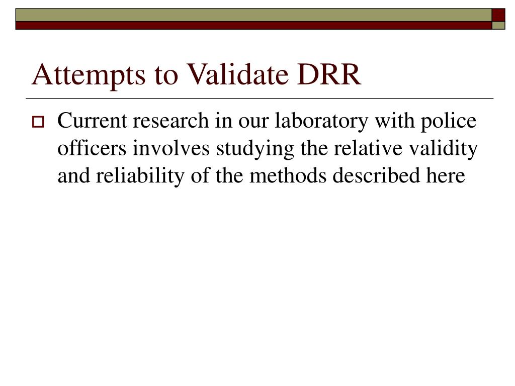 Attempts to Validate DRR