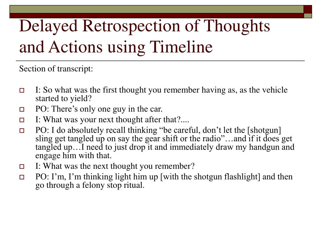Delayed Retrospection of Thoughts and Actions using Timeline