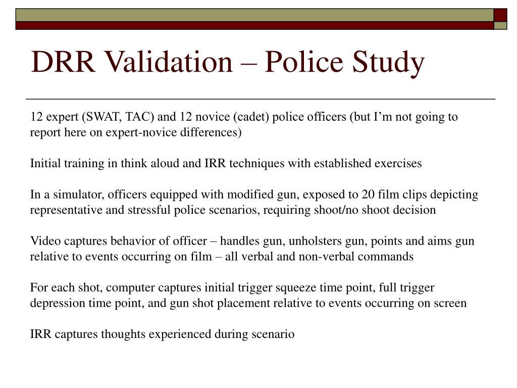 DRR Validation – Police Study