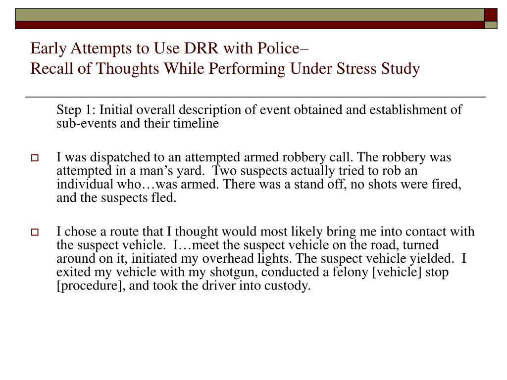 Early Attempts to Use DRR with Police–