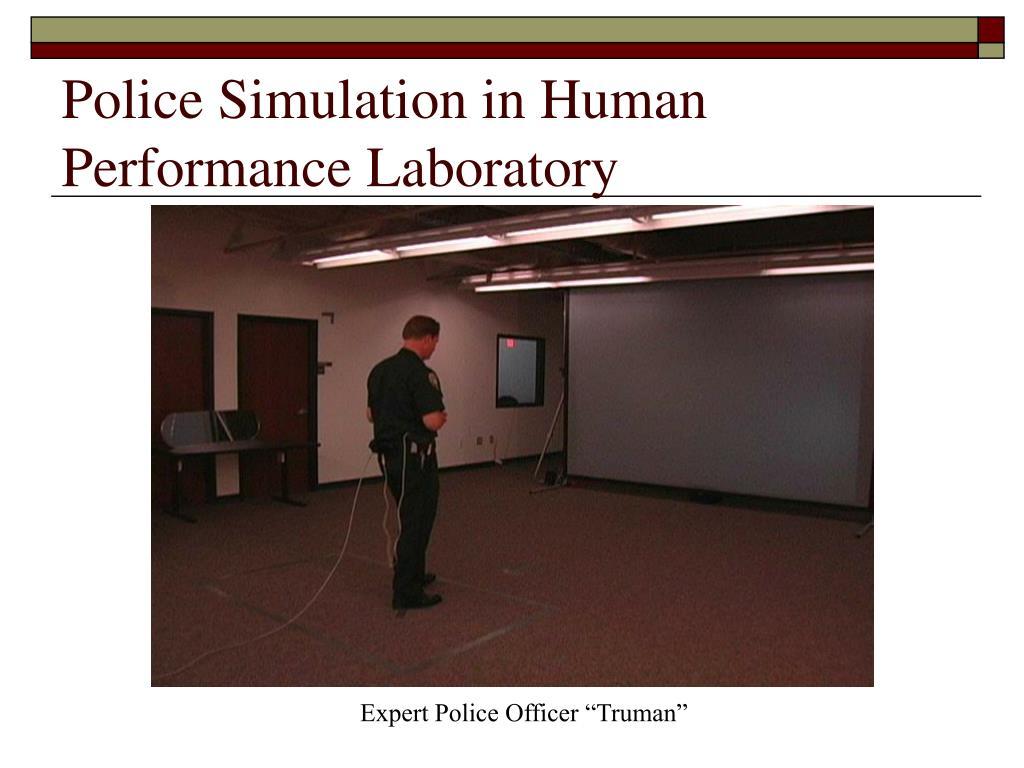 Police Simulation in Human Performance Laboratory