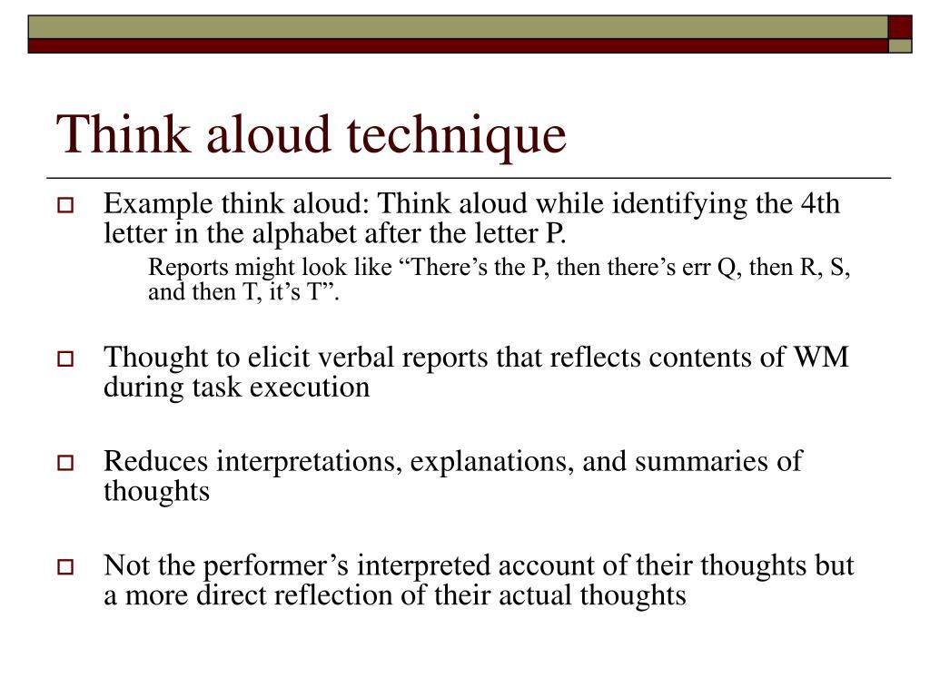 Think aloud technique