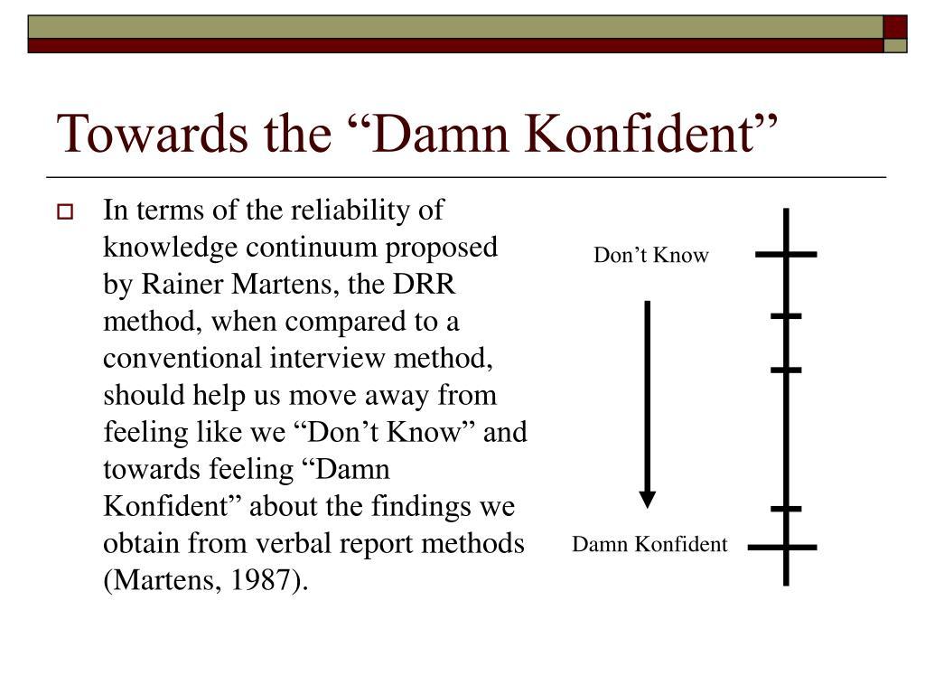 "Towards the ""Damn Konfident"""