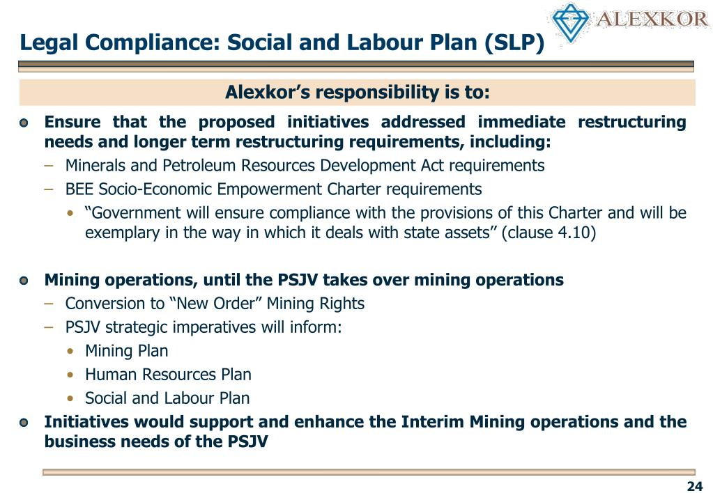 Legal Compliance: Social and Labour Plan (SLP)