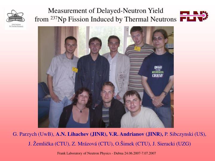 Measurement of delayed neutron yield from 237 np fission induced by thermal neutrons l.jpg