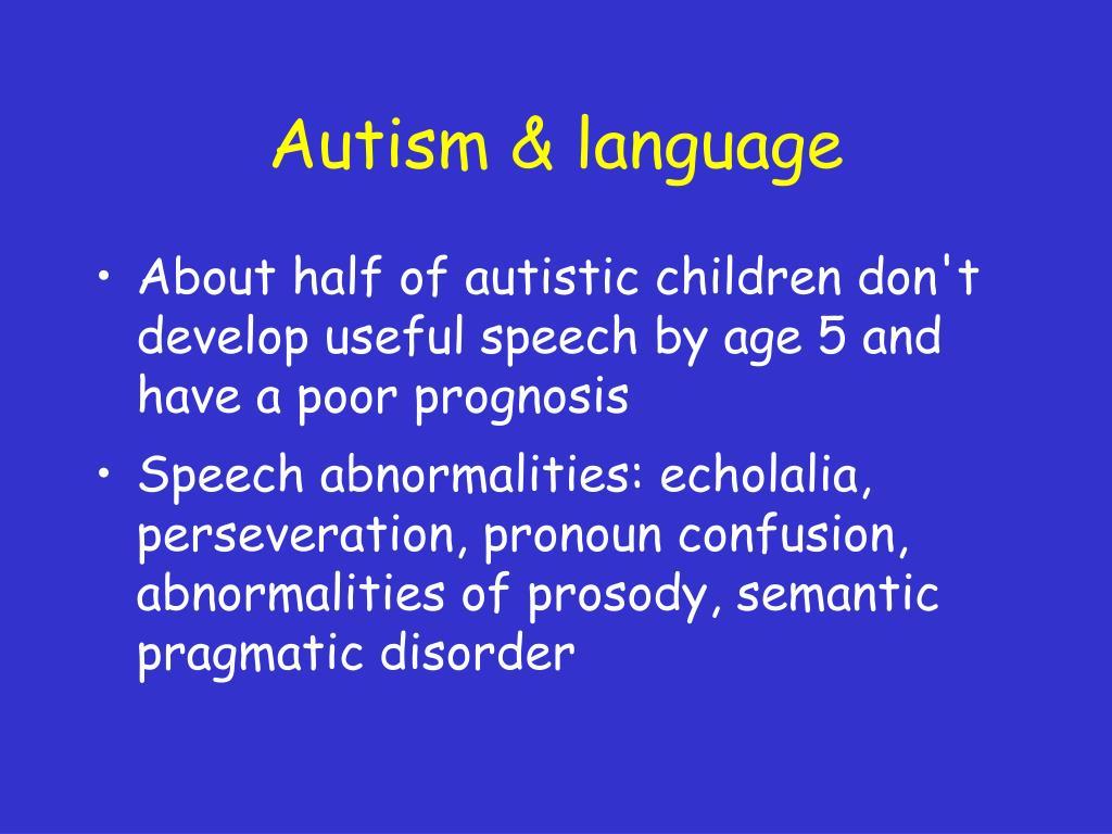 Autism & language