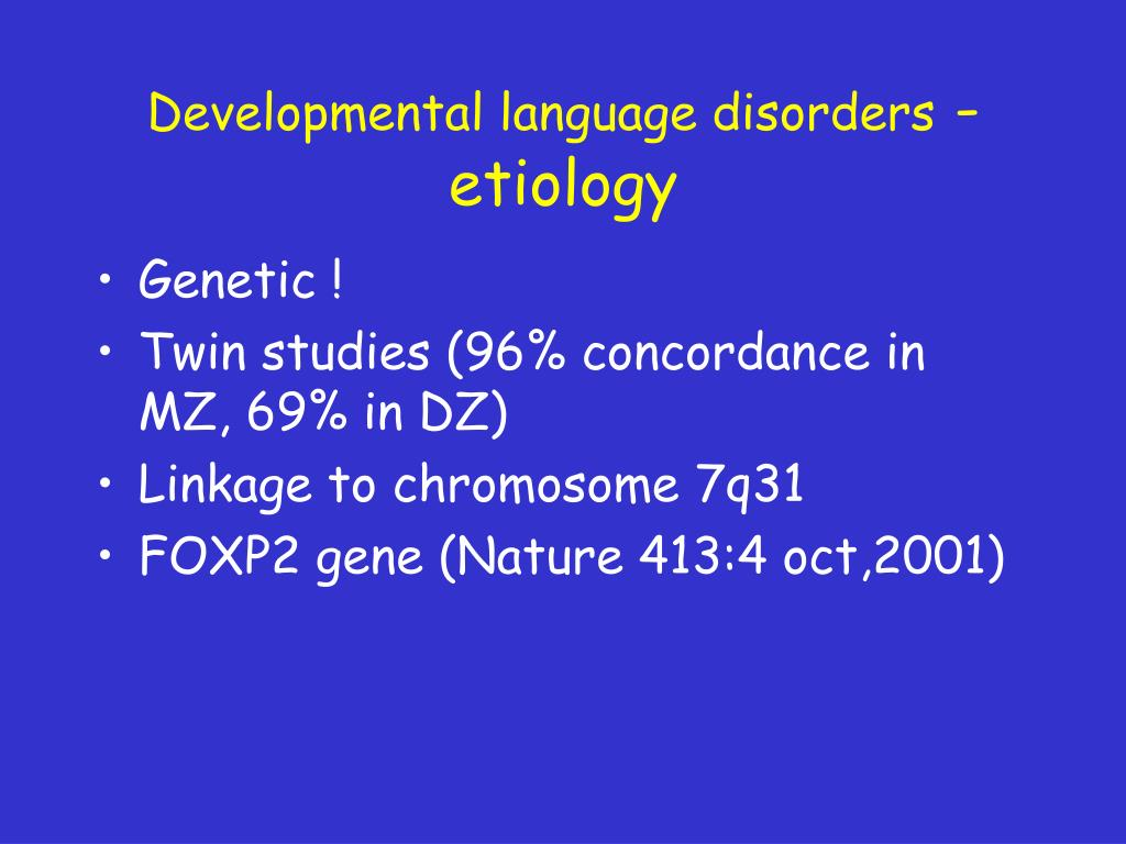 Developmental language disorders