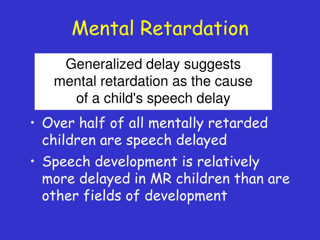 Mental Retardation