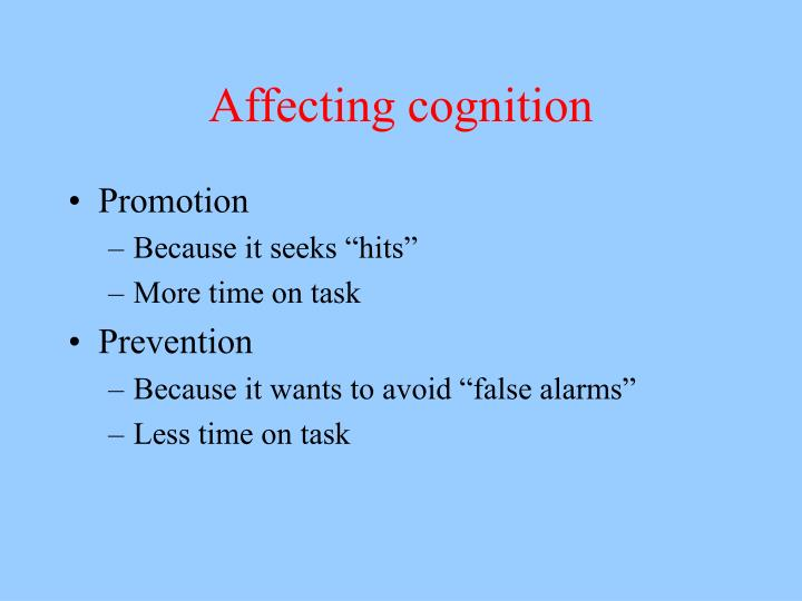 Affecting cognition