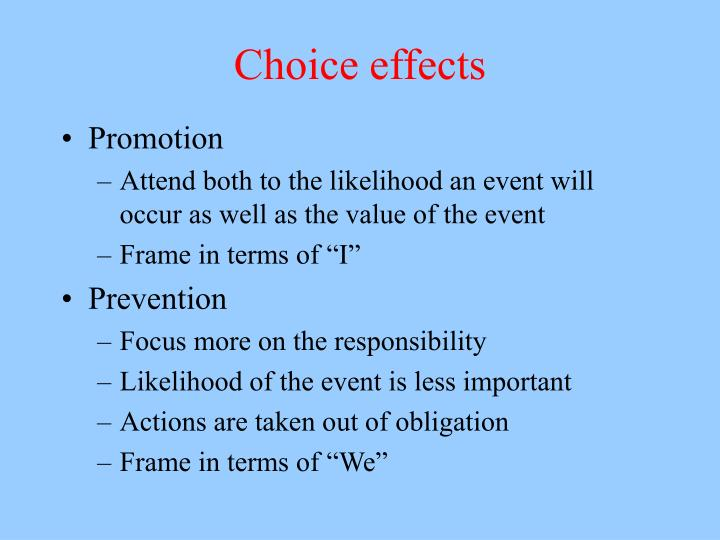 Choice effects