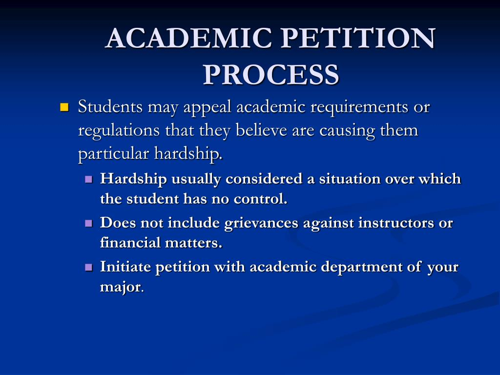 ACADEMIC PETITION PROCESS