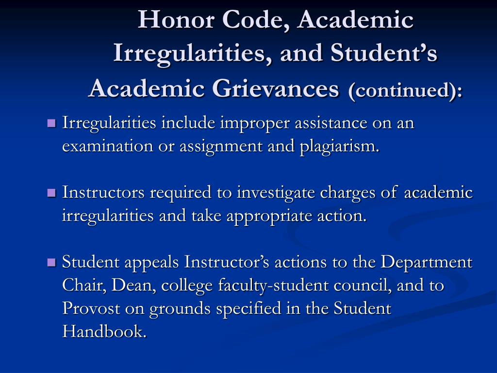 Honor Code, Academic Irregularities, and Student's Academic Grievances