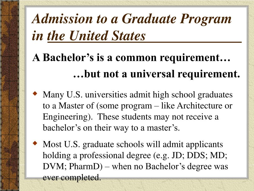 Admission to a Graduate Program in