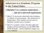 admission to a graduate program in the united states