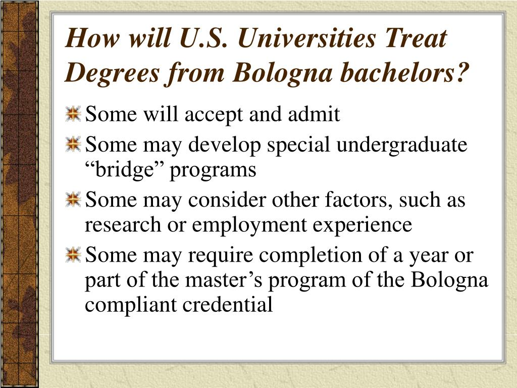 How will U.S. Universities Treat Degrees from Bologna bachelors?