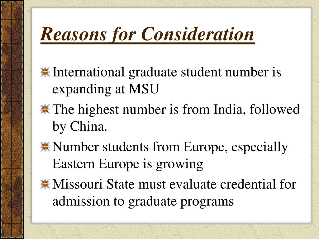 Reasons for Consideration