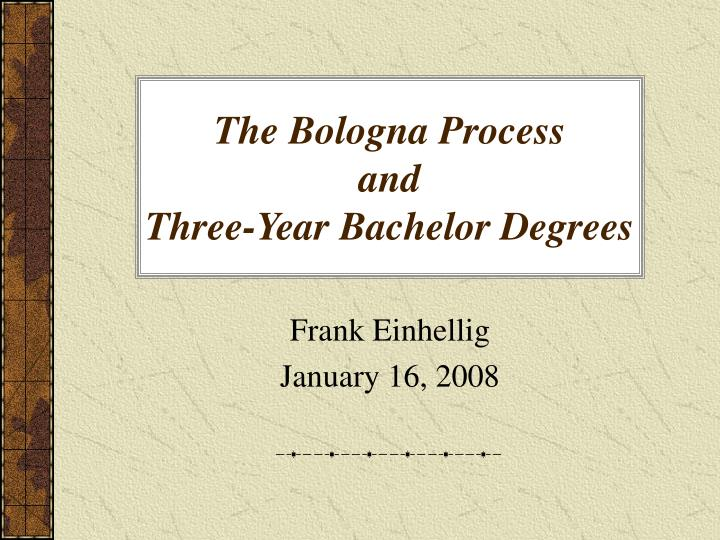 The bologna process and three year bachelor degrees