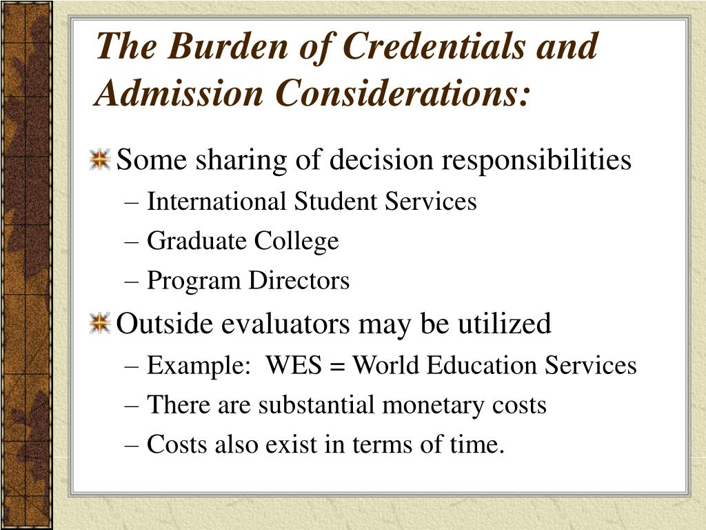 The Burden of Credentials and Admission Considerations: