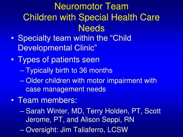 Neuromotor Team