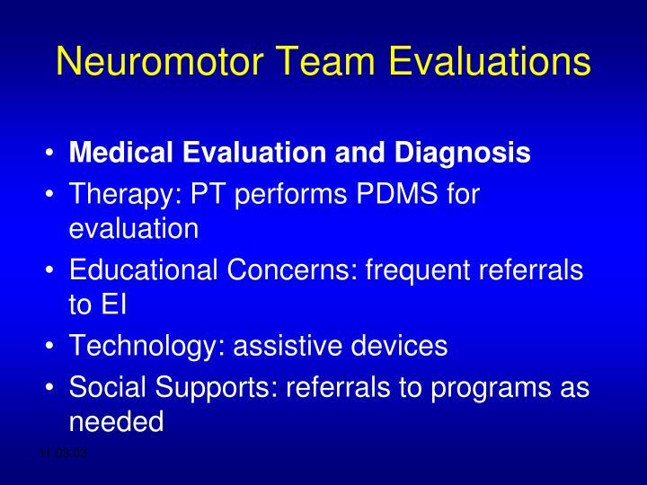 Neuromotor Team Evaluations