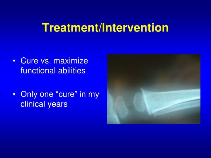 Treatment/Intervention