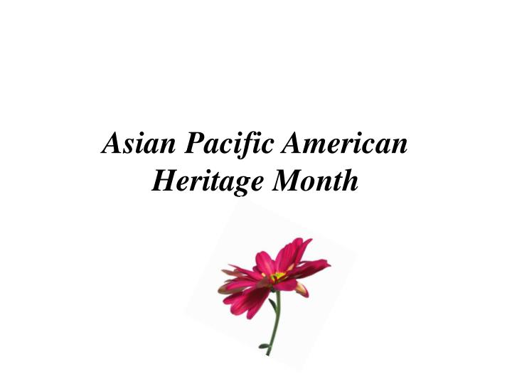Asian pacific american heritage month l.jpg