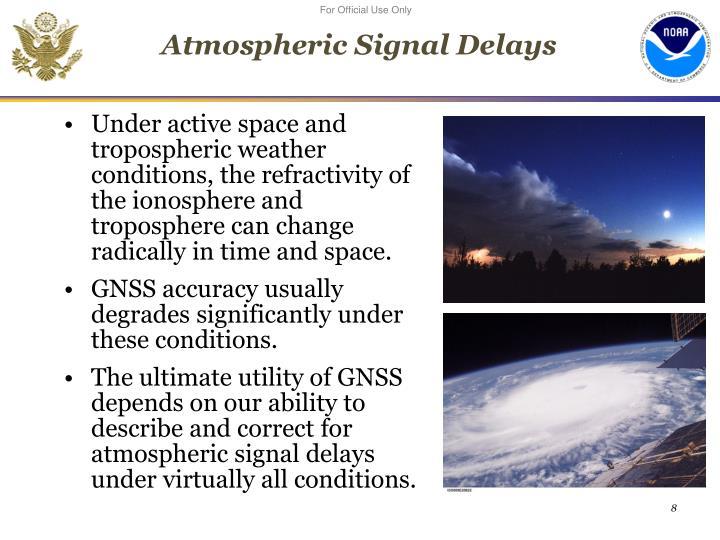Atmospheric Signal Delays