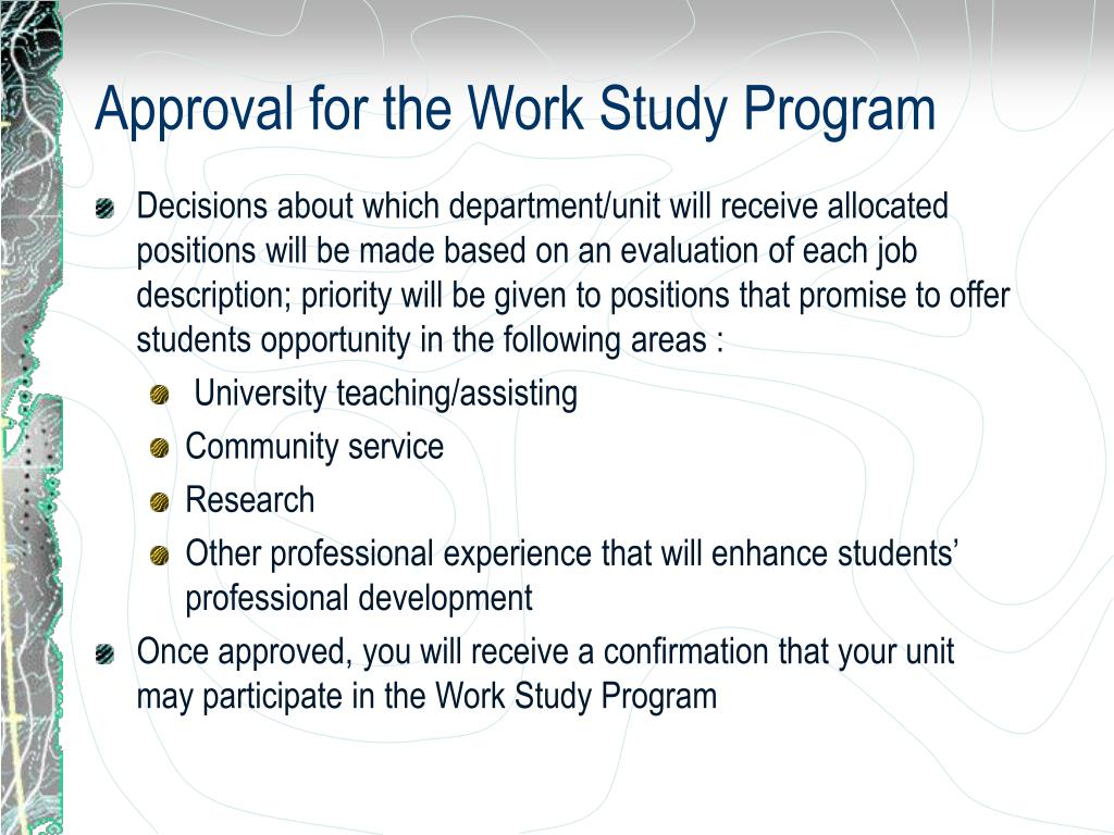 Approval for the Work Study Program