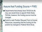 assure that funding source fws
