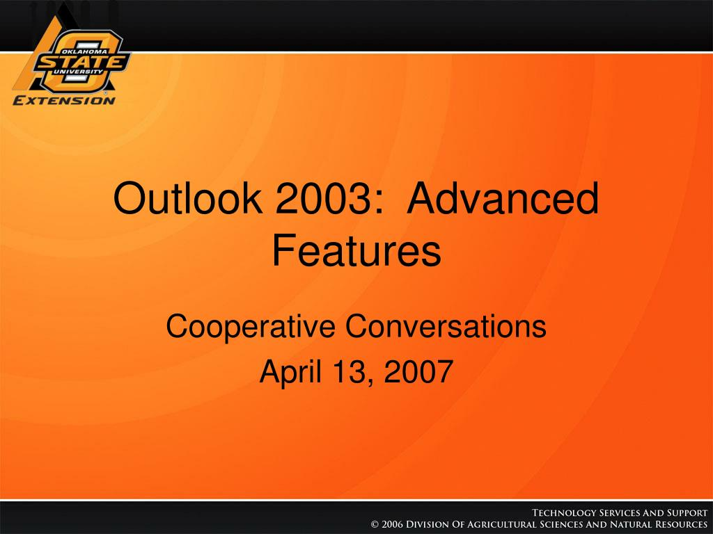 Outlook 2003:  Advanced Features