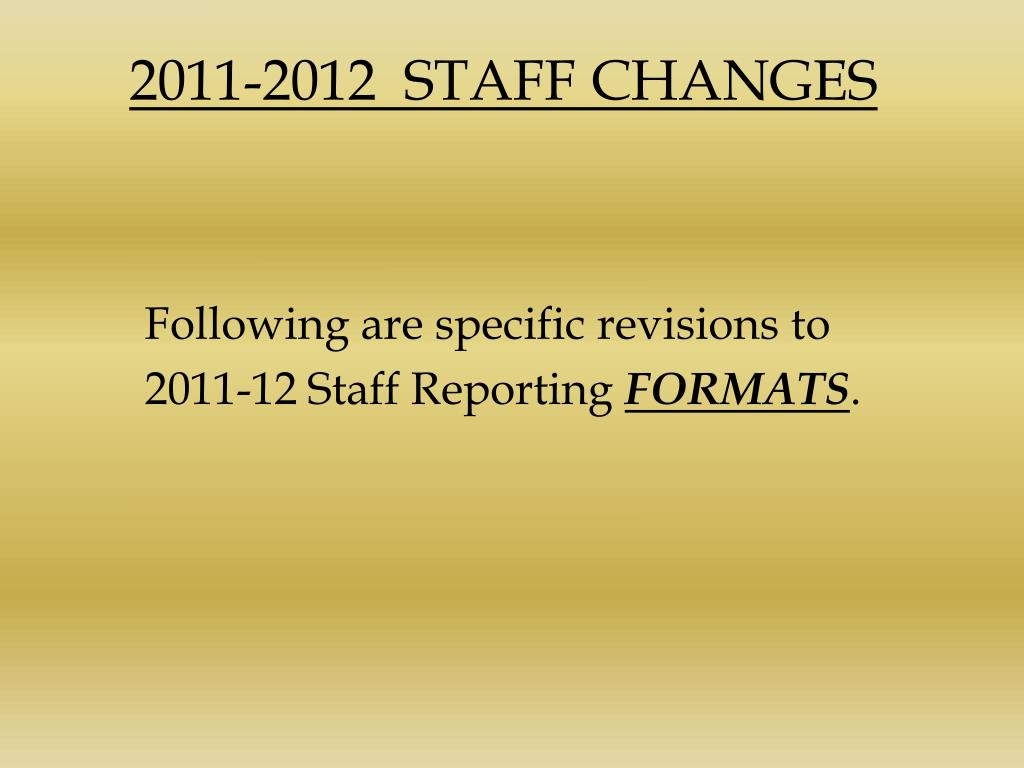 2011-2012  STAFF CHANGES