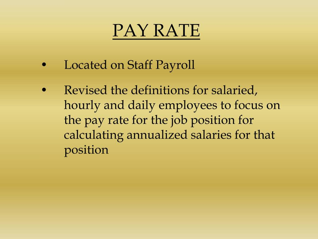PAY RATE