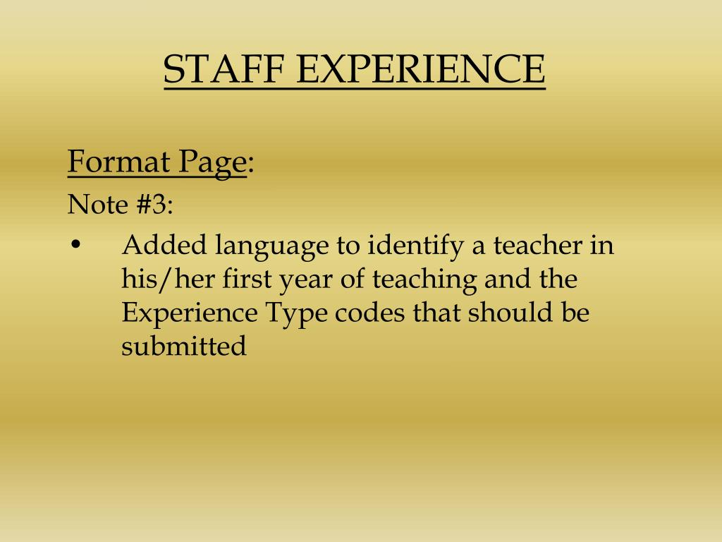 STAFF EXPERIENCE