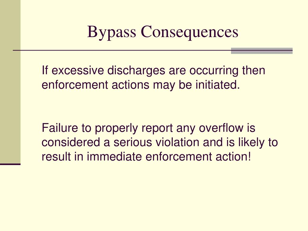 If excessive discharges are occurring then enforcement actions may be initiated.