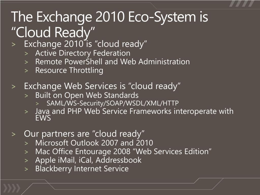 "The Exchange 2010 Eco-System is ""Cloud Ready"""