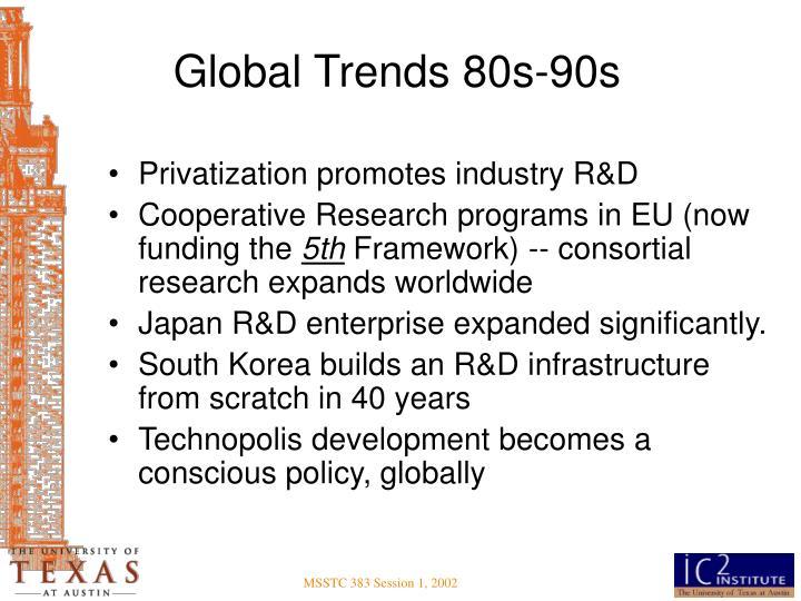 Global Trends 80s-90s