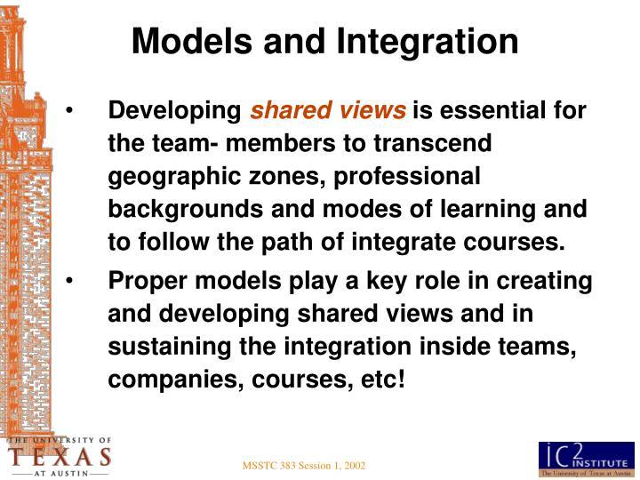 Models and Integration