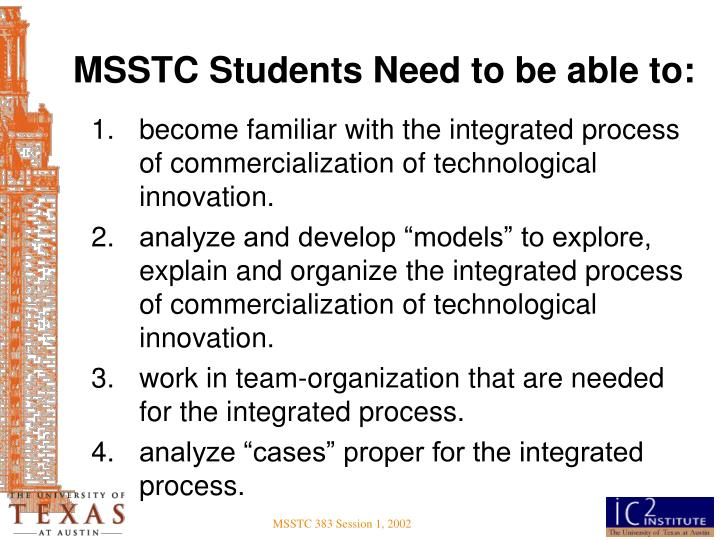 MSSTC Students Need to be able to: