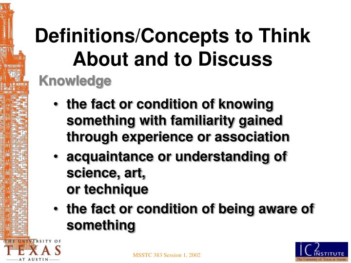 Definitions/Concepts to Think About and to Discuss