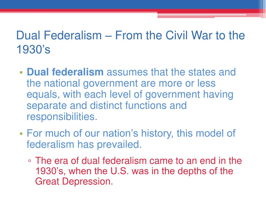 Dual Federalism – From the Civil War to the 1930's