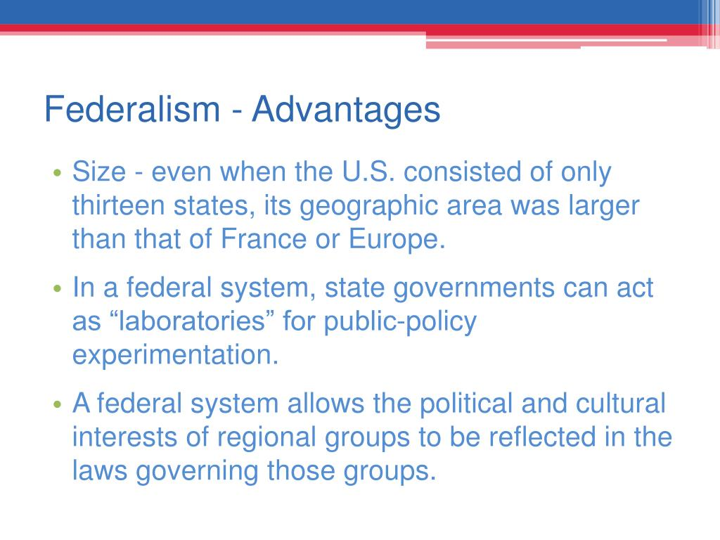 Federalism - Advantages