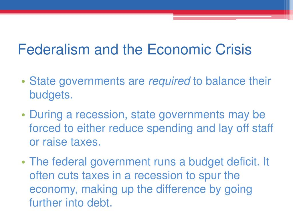 Federalism and the Economic Crisis