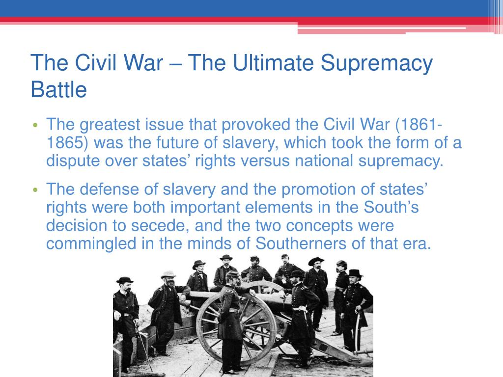 The Civil War – The Ultimate Supremacy Battle