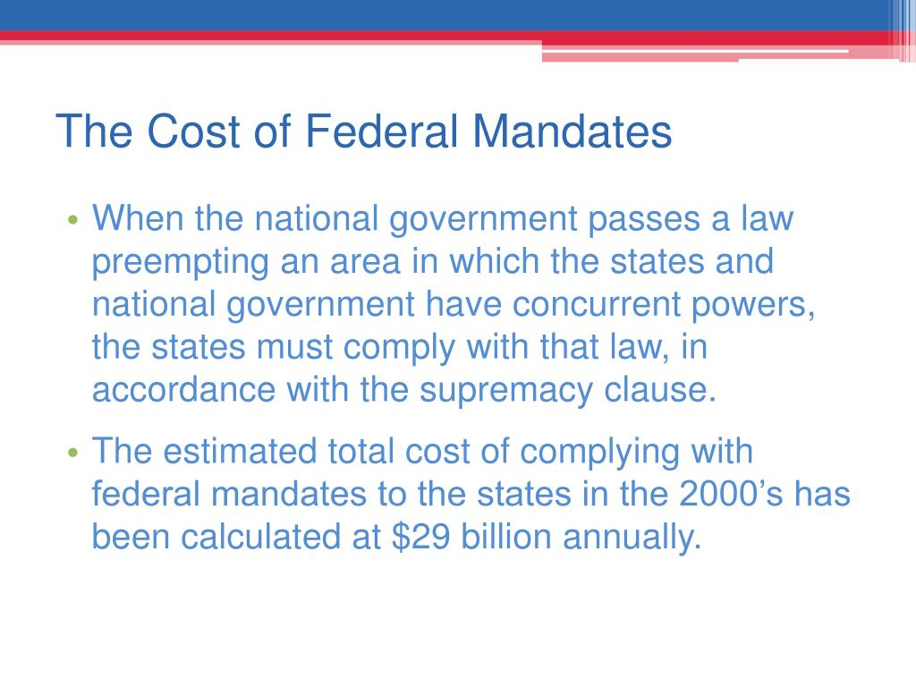 The Cost of Federal Mandates