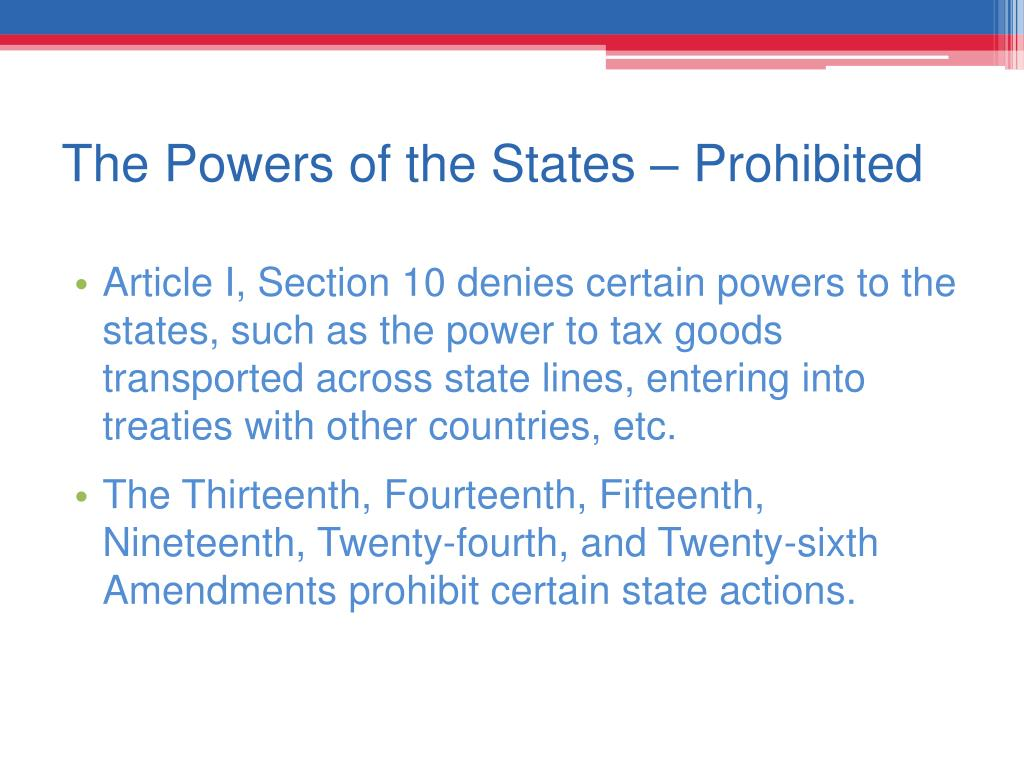 The Powers of the States – Prohibited
