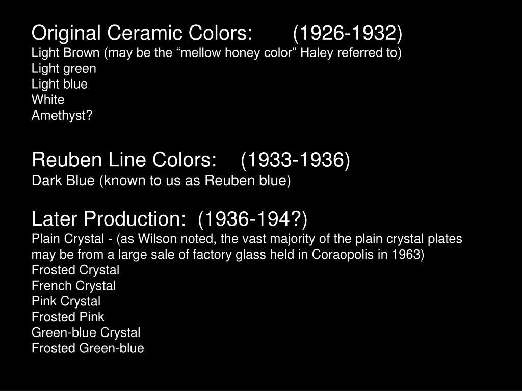 Original Ceramic Colors:(1926-1932)