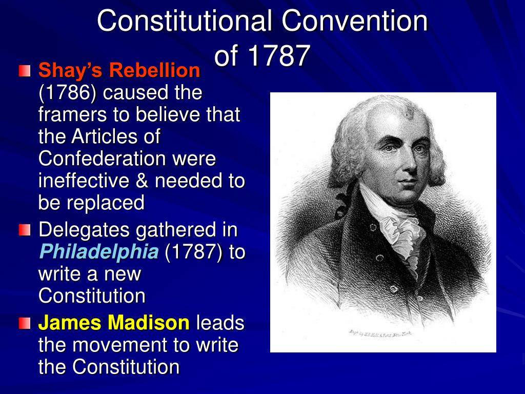 an introduction to the constitutional convention of 1787 James madison and the federal constitutional convention of 1787 recorded in great detail in madison's notes of debates of the federal convention of 1787, the constitution of 1787 emerged an introduction to the life and papers of james madison.